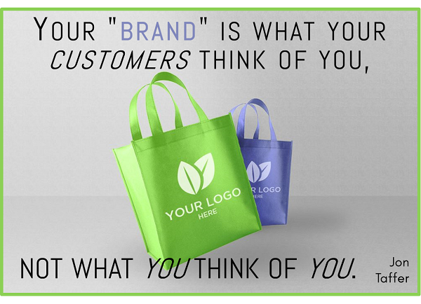 Brand is What Your Customers Think of You.png