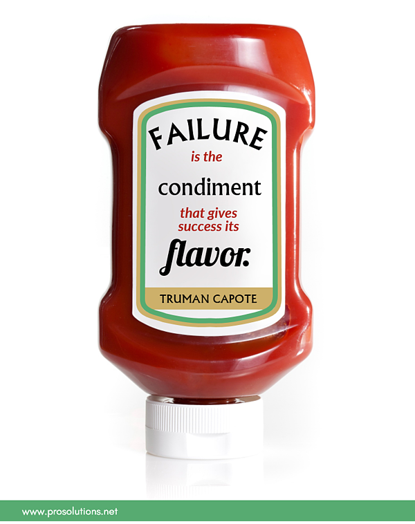 ProTip - Failure Gives Flavor