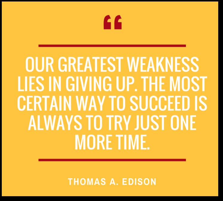 Thomas Edison- don't give up