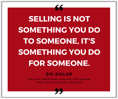 Zig Ziglar Selling Quote